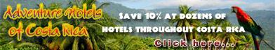 The Adventure Hotels of Costa Rica - an assortment of sun, sand, and surf hotels, cool mountain inns with panoramic views, extreme adventure lodges, bed and breakfasts and nature retreats.